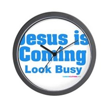 Jesus Is Coming Look Busy Wall Clock