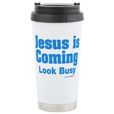 Jesus Is Coming Look Busy Stainless Steel Travel M