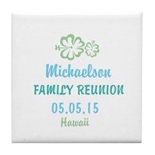 Your own name Family Reunion Hawaii Tile Coaster