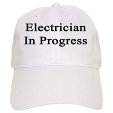 Electrician In Progress  Baseball Cap