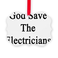 God Save The Electricians  Ornament