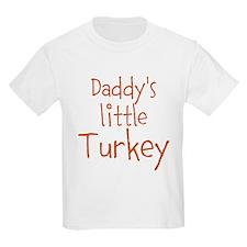 Daddys little Turkey T-Shirt