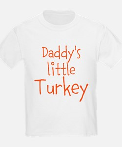 Daddys little Turkey T-Shirt