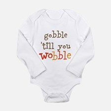 gobble till you wobble Body Suit