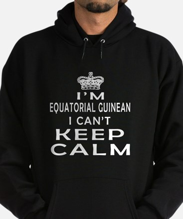 I Am Equatorial Guinean I Can Not Keep Calm Hoodie
