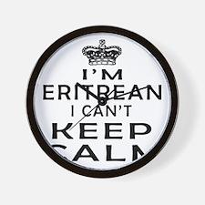 I Am Eritrean I Can Not Keep Calm Wall Clock