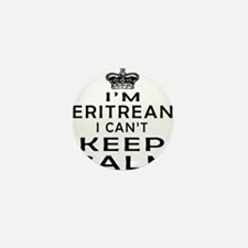 I Am Eritrean I Can Not Keep Calm Mini Button