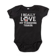 I Really Love My Yorkshire Terrier Baby Bodysuit