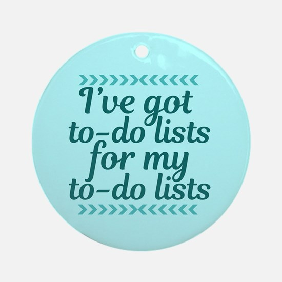 To Do Lists Round Ornament