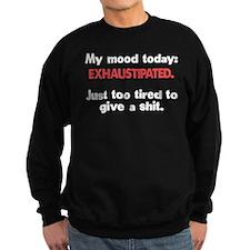 Exhaustipated Sweatshirt