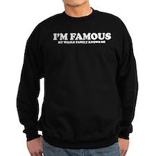Im famous Sweatshirt