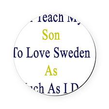 I'll Teach My Son To Love Sweden As  Cork Coaster