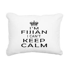 I Am Fijian I Can Not Keep Calm Rectangular Canvas
