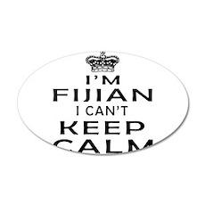 I Am Fijian I Can Not Keep Calm Wall Decal