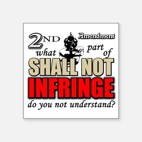 Shall Not Infringe Square Sticker