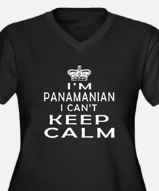 I Am Panamanian I Can Not Keep Calm Women's Plus S