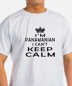 I Am Panamanian I Can Not Keep Calm T-Shirt