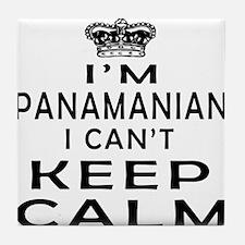 I Am Panamanian I Can Not Keep Calm Tile Coaster