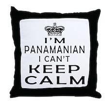 I Am Panamanian I Can Not Keep Calm Throw Pillow