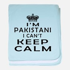 I Am Pakistani I Can Not Keep Calm baby blanket