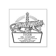 """Tiger Oil Company Square Sticker 3"""" x 3"""""""