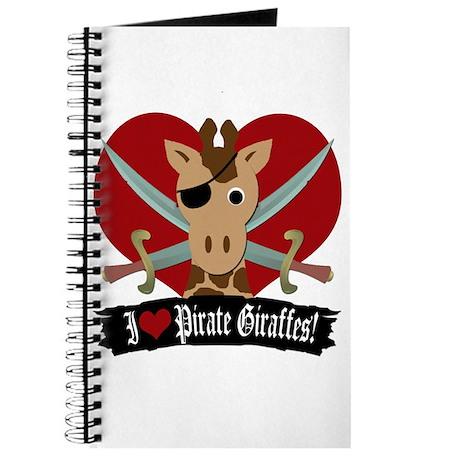 """I Love Pirate Giraffes"" Journal"