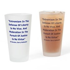 Extremism In The Defense Of Liberty Drinking Glass