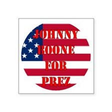 "johnny for prez Square Sticker 3"" x 3"""