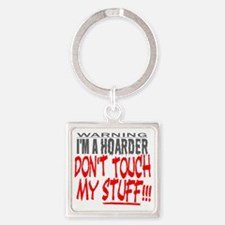 DON'T TOUCH MY STUFF Square Keychain
