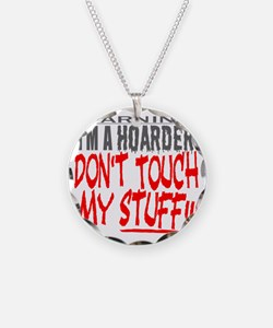 DON'T TOUCH MY STUFF Necklace