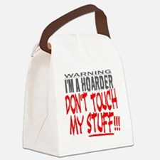 DON'T TOUCH MY STUFF Canvas Lunch Bag