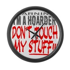 DON'T TOUCH MY STUFF Large Wall Clock