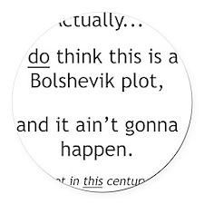 Bolshevik Plot Round Car Magnet
