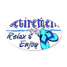 Relax  Enjoy Oval Car Magnet