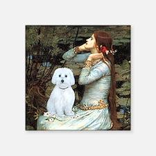 "Ophelia - Maltese (B) - squ Square Sticker 3"" x 3"""
