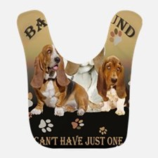 Basset Hounds Cant Have Just One Bib