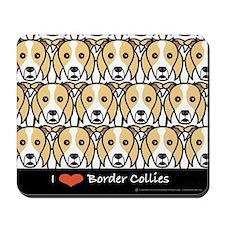 I Love Border Collies Mousepad