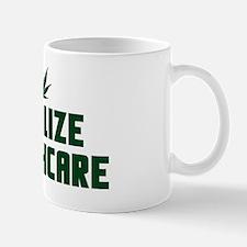 Legalize Healthcare6 Mug