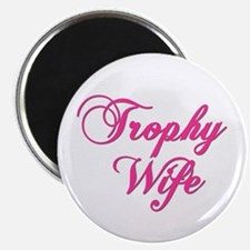 Trophywife Magnets