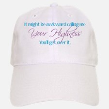 your_highness Baseball Baseball Cap