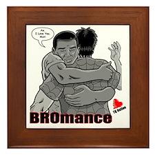 BROmance: I love you, Man! Framed Tile