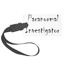 Paranormal Investigator - black Luggage Tag
