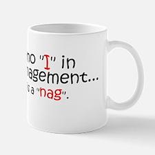 Bumper - No I in PM copy Mug