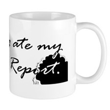 Bumper - My dog ate my Status Report co Mug