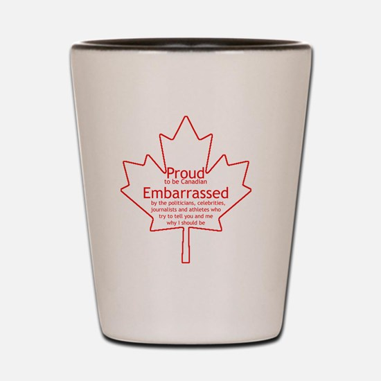 Proud to be Canadian Shot Glass