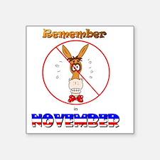 "remember-november-10 Square Sticker 3"" x 3"""