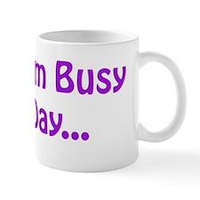busy that day purple Mug