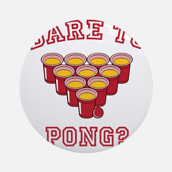 Dare To Pong Round Ornament