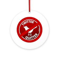 btn-twitter-quitter Round Ornament