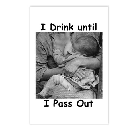 I Drink Until I Pass Out Postcards (Package of 8)